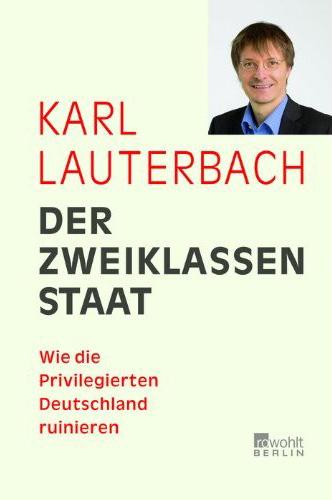 Karl Lauterbach, Der Zweiklassenstaat