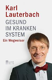 Karl Lauterbach, Gesund im kranken System